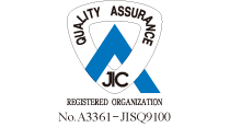 QUALITY ASSURANCE JIC REGISTERED ORGANIZATION No.3235-ISO9001/No.A3361-JISQ9100